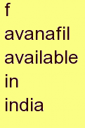 t avanafil available in india