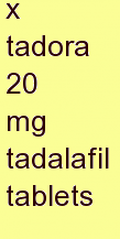 a tadora 20 mg tadalafil tablets