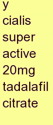 w cialis super active 20mg tadalafil citrate